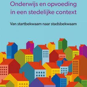 Onderwijs en opvoeding in een stedelijke context