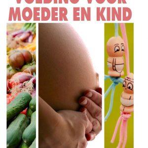 Voeding voor moeder en kind