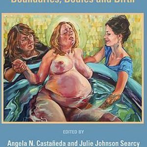 Doulas and Intimate Labour